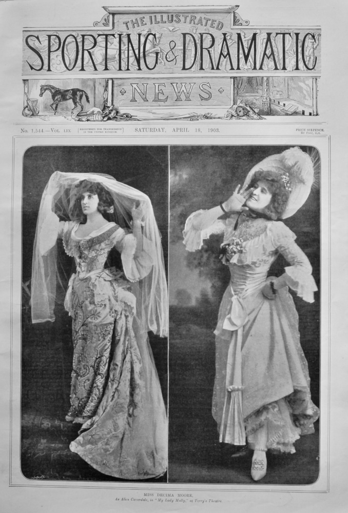 """Miss Decima Moore, as Alice Coverdale, in """"My Lady Molly,"""" at Terry's Theatre.  1903."""