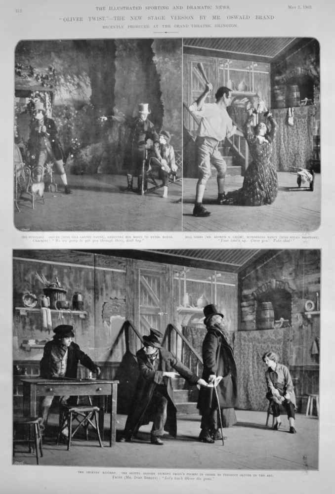 """""""Oliver Twist.""""- The New Stage Version by Mr. Oswald Brand recently produced at the Grand Theatre, Islington.  1903."""