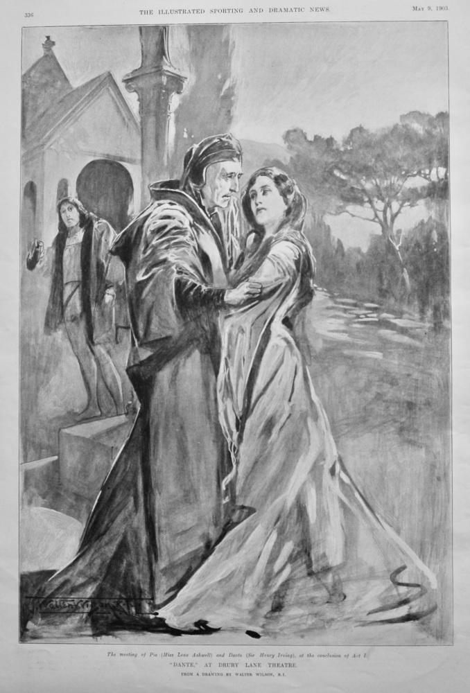 """""""Dante,"""" at Drury Lane Theatre.  1903."""