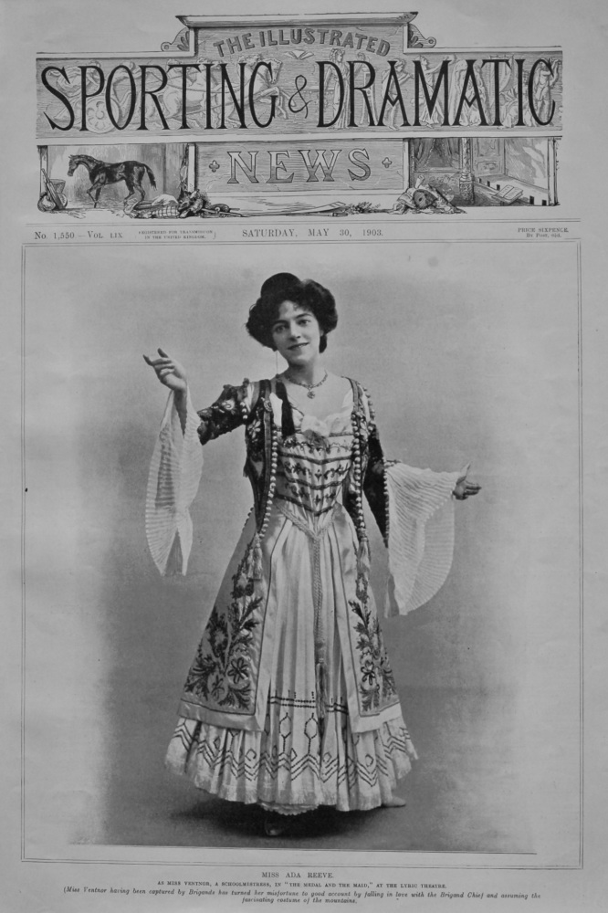 """Miss Ada Reeve.  As Miss Ventnor, a Schoolmistress, in """"The Medal and the Maid,"""" at the Lyric Theatre.  1903."""