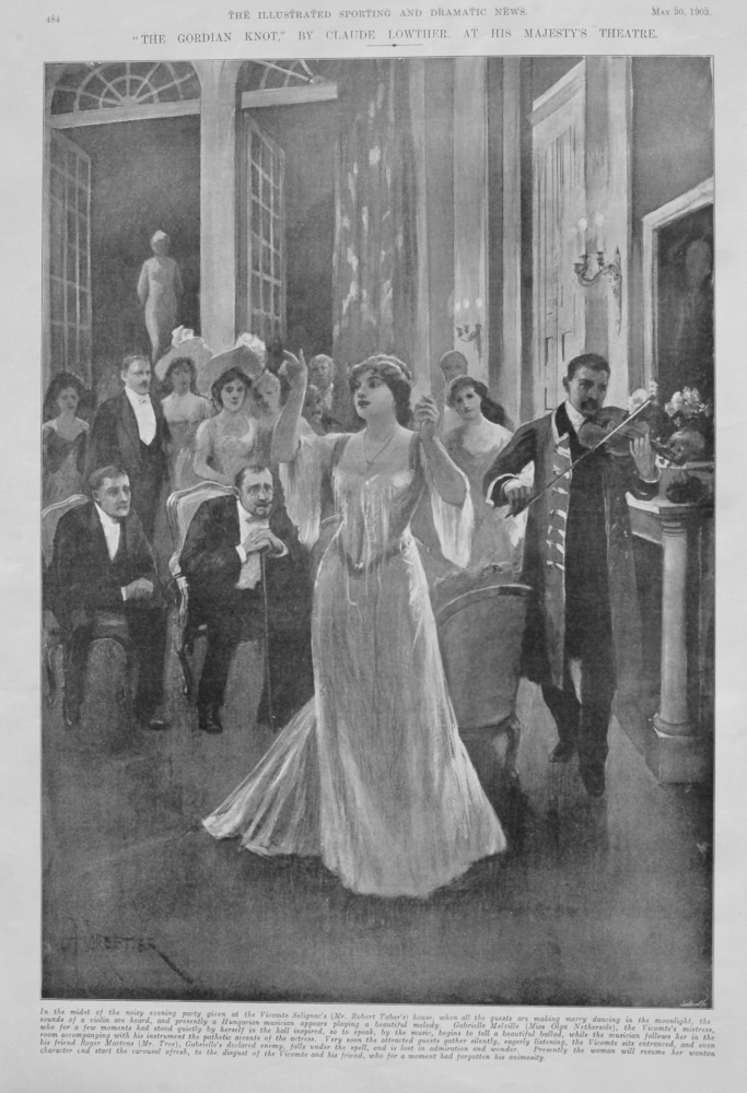 """""""The Gordian Knot,"""" by Claude Lowther, at His Majesty's Theatre.  1903."""
