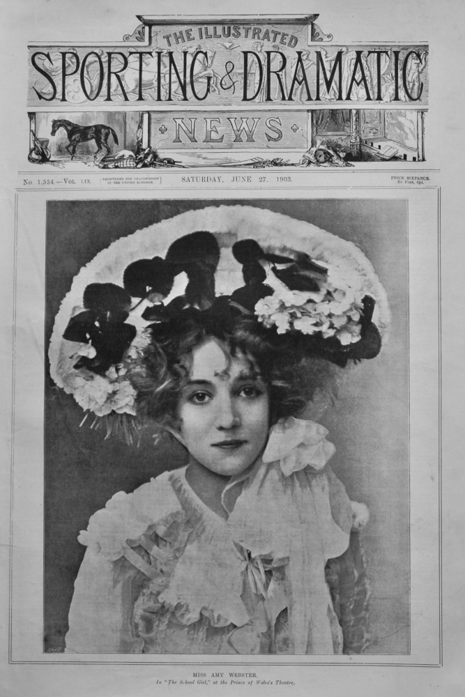 "Miss Amy Webster. In ""The School Girl,"" at the Prince of Wales's Theatre.  1903."