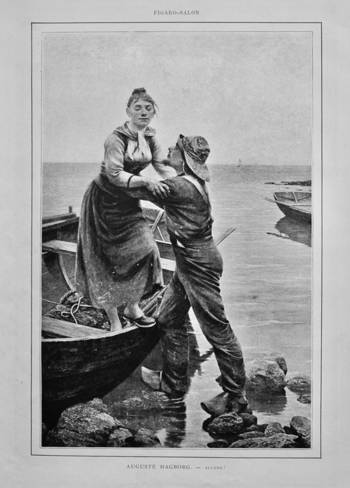 "Auguste Hagborg.  -  Allons !.""  1888."