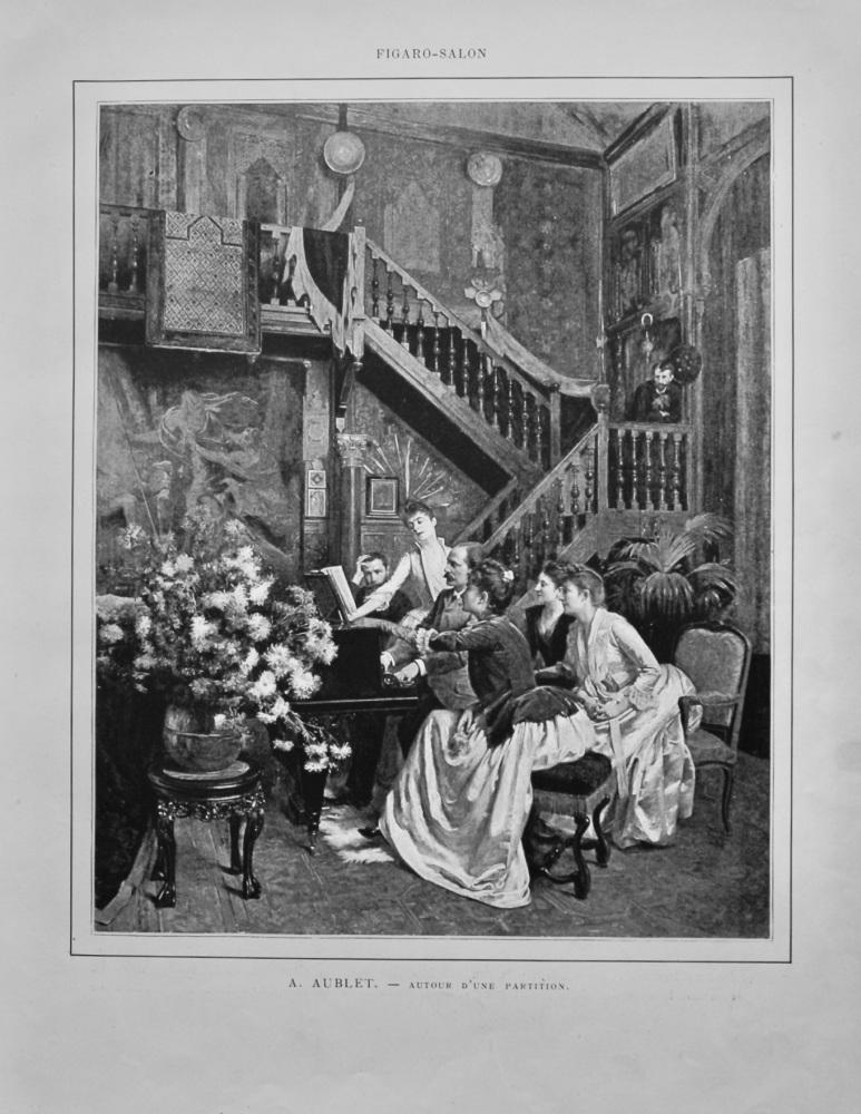 A. Aublet.  -  Autour D'une Partition.  1888.