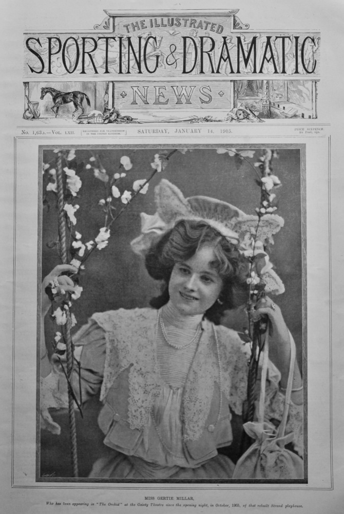 """Miss Gertie Millar, who has been appearing in """"The Orchid,"""" at the Gaiety Theatre since opening night, in October, 1903, of that rebuilt Strand playho"""