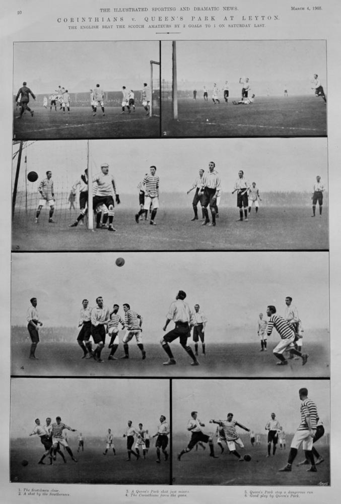 Corinthians v. Queen's Park at Leyton.  1905. (Football).