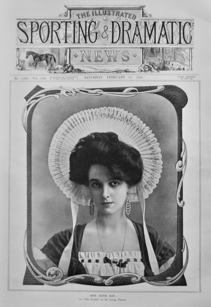 """Miss Olive May, in """"The Orchid"""" at the Gaiety Theatre.  1905."""