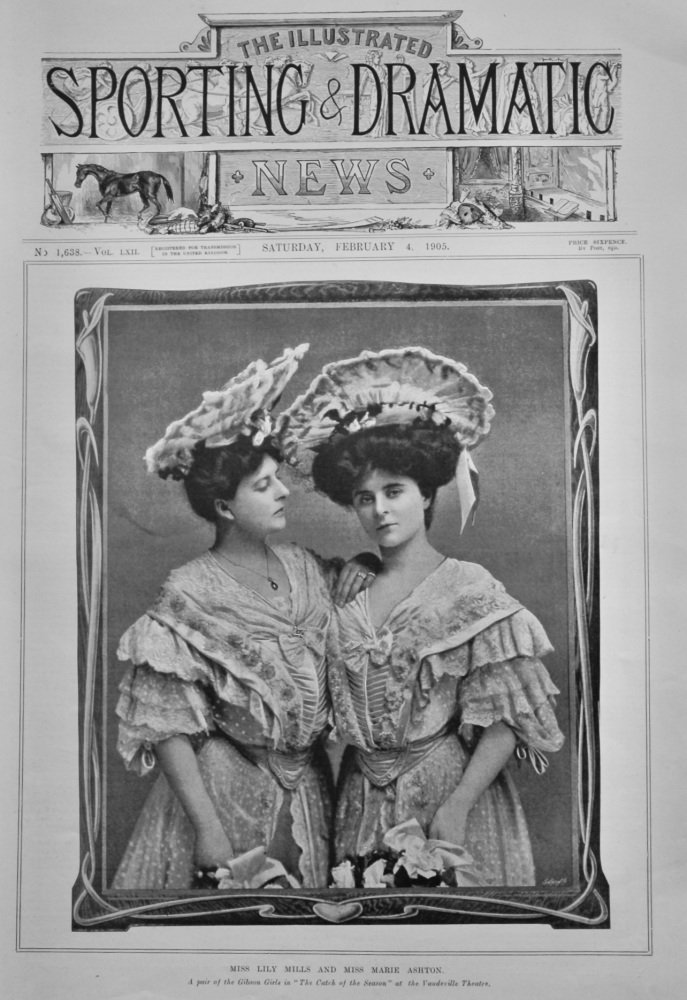 """Miss Lily Mills and Miss Marie Ashton.  A Pair of Gibson Girls in """"The Catch of the Season"""" at the Vaudeville Theatre. 1905."""