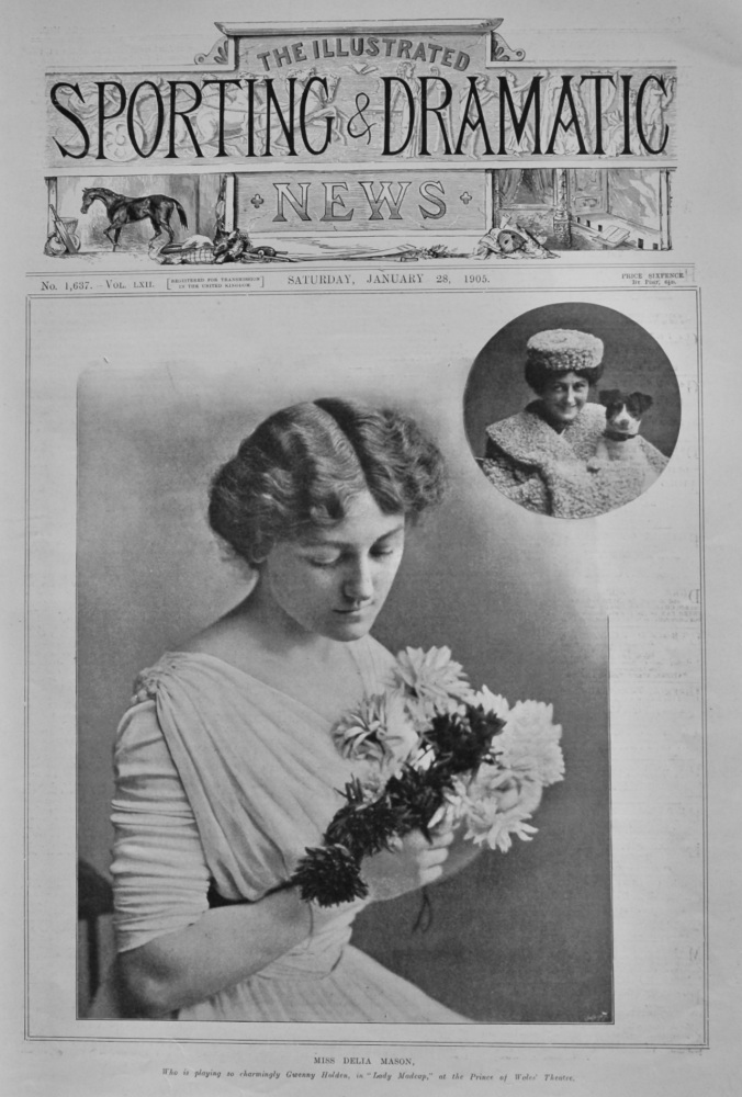 """Miss Delia Mason, who is playing so charmingly Gwenny Holden, in """"Lady Madcap,"""" at the Prince of Wales' Theatre.  1905."""