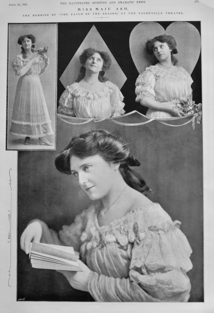 """Miss Maie Ash.  The Heroine of """"The Catch of the Season,"""" at the Vaudeville Theatre.  1905."""