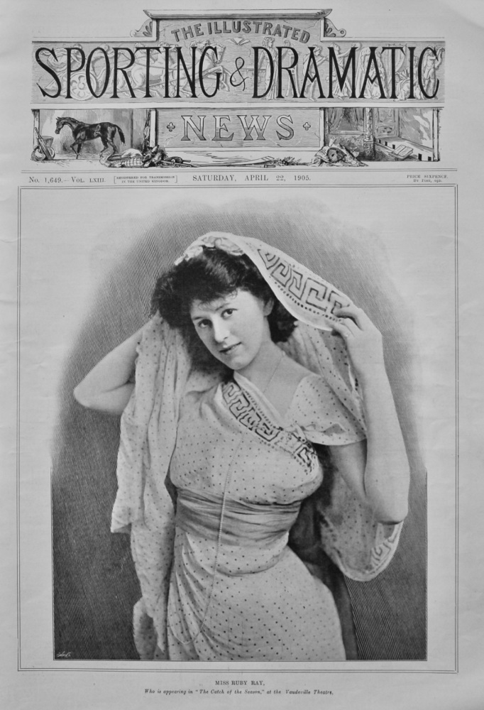 """Miss Ruby Ray, who is appearing in """"The Catch of the Season,"""" at the Vaudeville Theatre.  1905."""