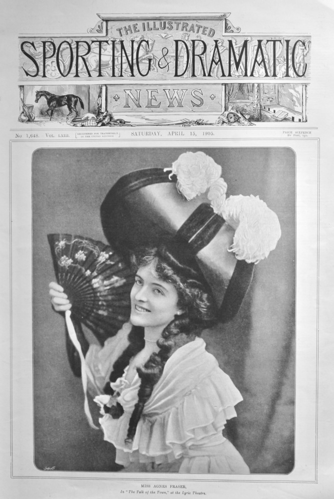 """Miss Agnes Fraser, in """"The Talk of the Town,"""" at the Lyric Theatre.  1905."""