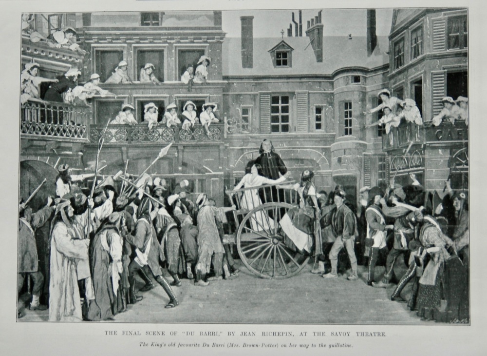 """The Final Scene of """"Du Barri,"""" by Jean Richepin, at the Savoy Theatre.  1905."""