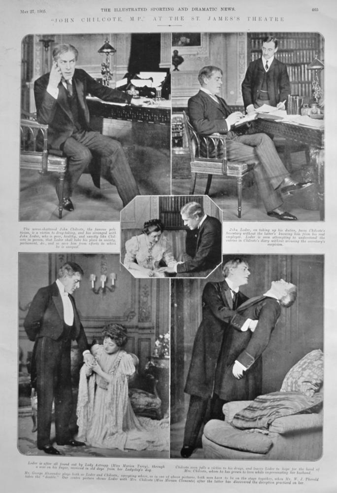 """""""John Chilcote, M.P.,"""" at the St. James's Theatre.  1905."""