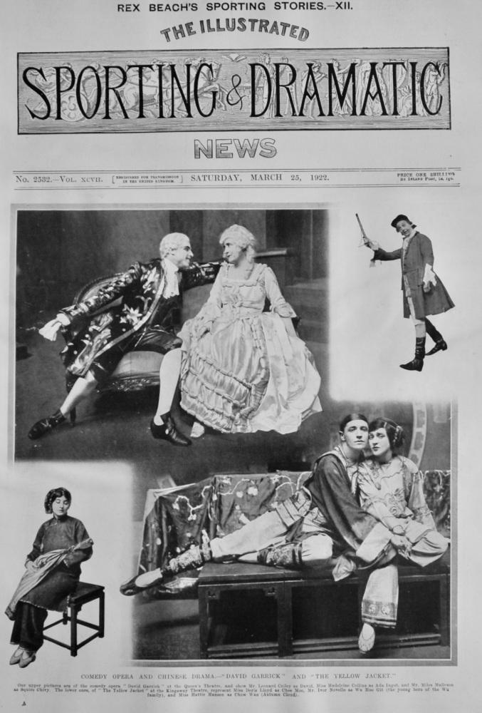 "Comedy Opera and Chinese Drama.- ""David Garrick"" and ""The Yellow Jacket.""  1922."