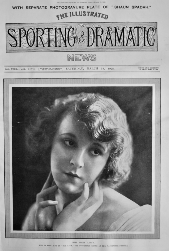 """Miss Mary Leigh. Who is appearing in """"Pot Luck,"""" the Successful Revue at the Vaudeville Theatre.  1922."""