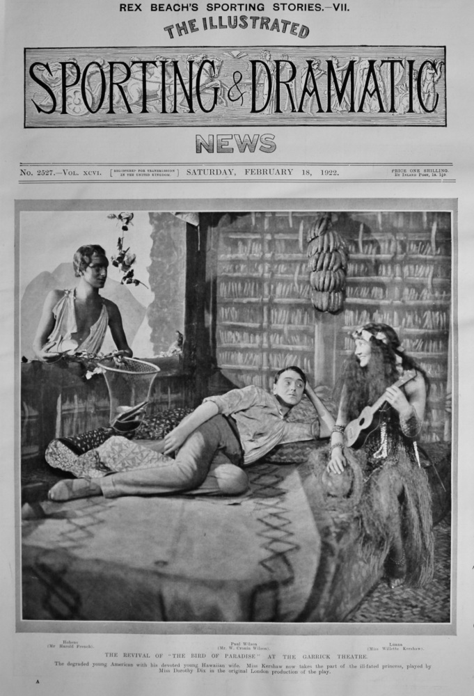 """The Revival of """"The Bird of Paradise"""" at the Garrick Theatre.  1922."""