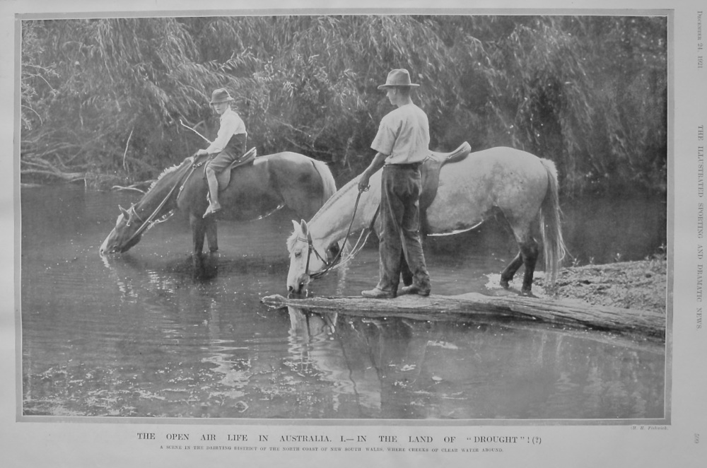 """The Open Air Life in Australia.  I.- In The Land Of """"Drought""""! (?)   1921."""