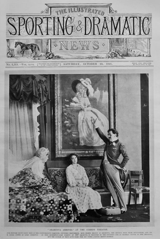 """Araminta Arrives,"" at the Comedy Theatre.  1921."