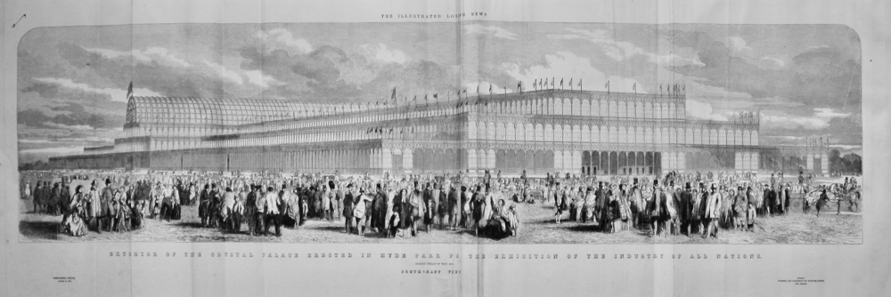 Exterior of the Crystal Palace Erected in Hyde Park for the Exhibition of the Industry of all Nations.  1851. South-East View.