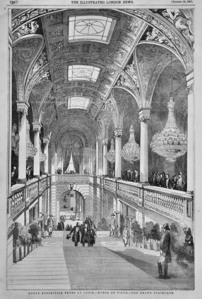 Great Exhibition Fetes at Paris.- Hotel De Ville.- Grand Staircase.  1851.