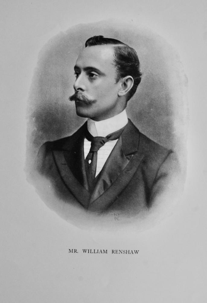 Mr. William Charles Renshaw.  1908.