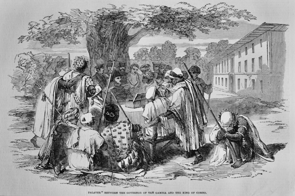 """""""Palaver"""" between the Governor of The Gambia and the King of Combo.  1851."""