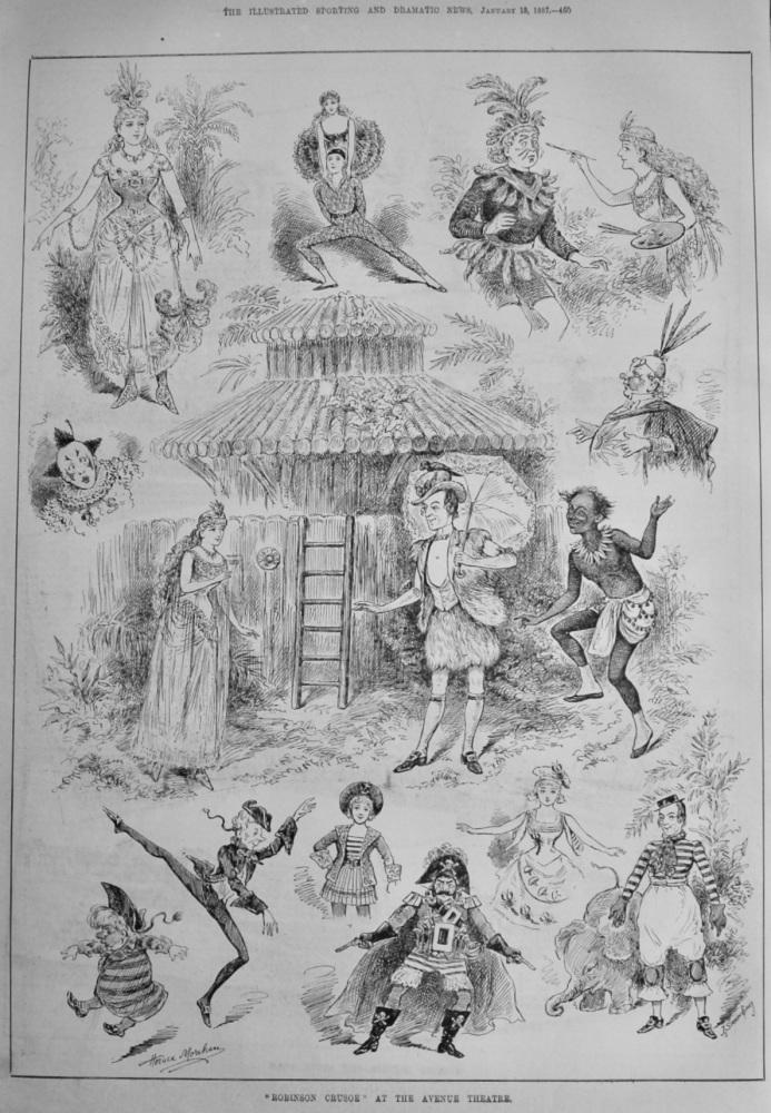 """""""Robinson Crusoe"""" at the Avenue Theatre.  1887."""