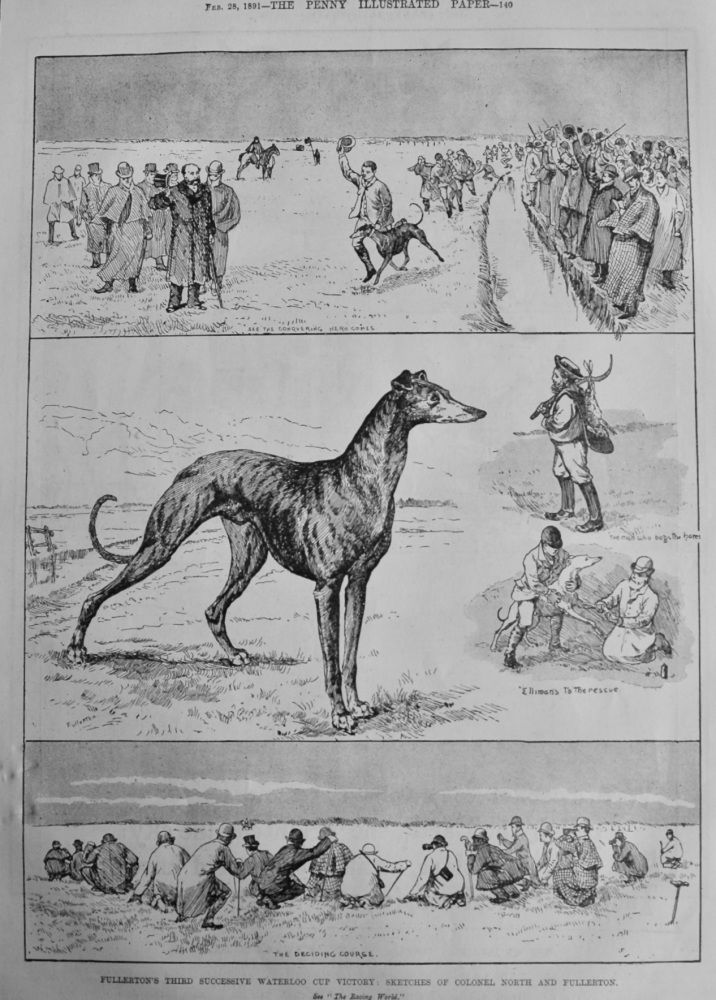 Fullerton's Third Successive Waterloo Cup Victory :  Sketches of Colonel North and Fullerton.  1891.