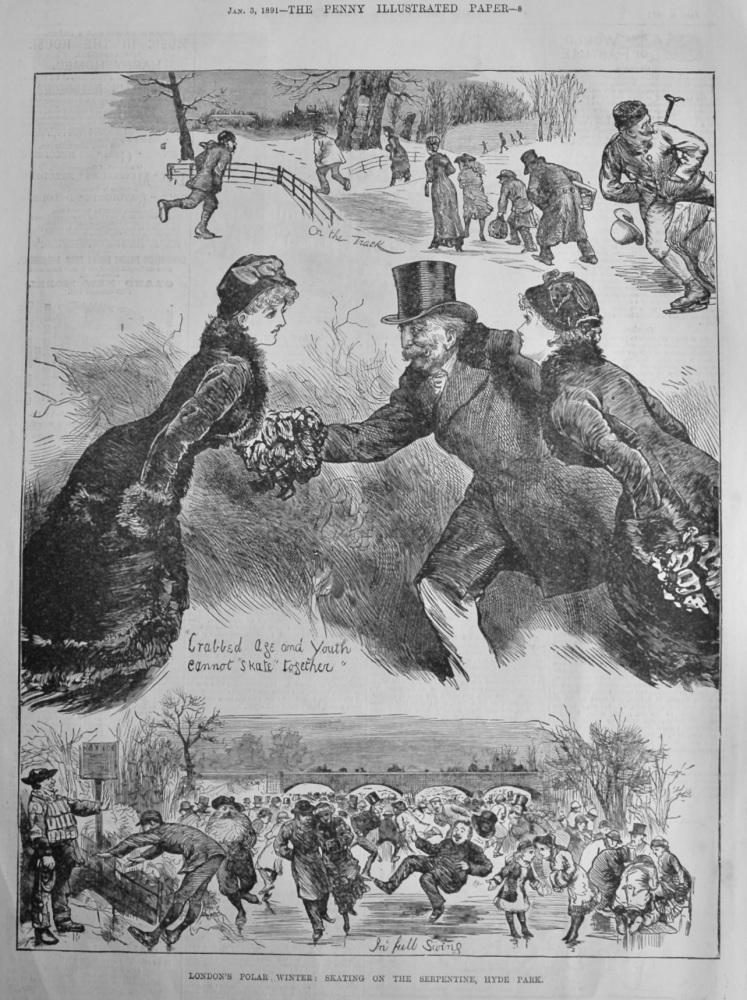 London's Polar Winter :  Skating on the Serpentine, Hyde Park.  1891.