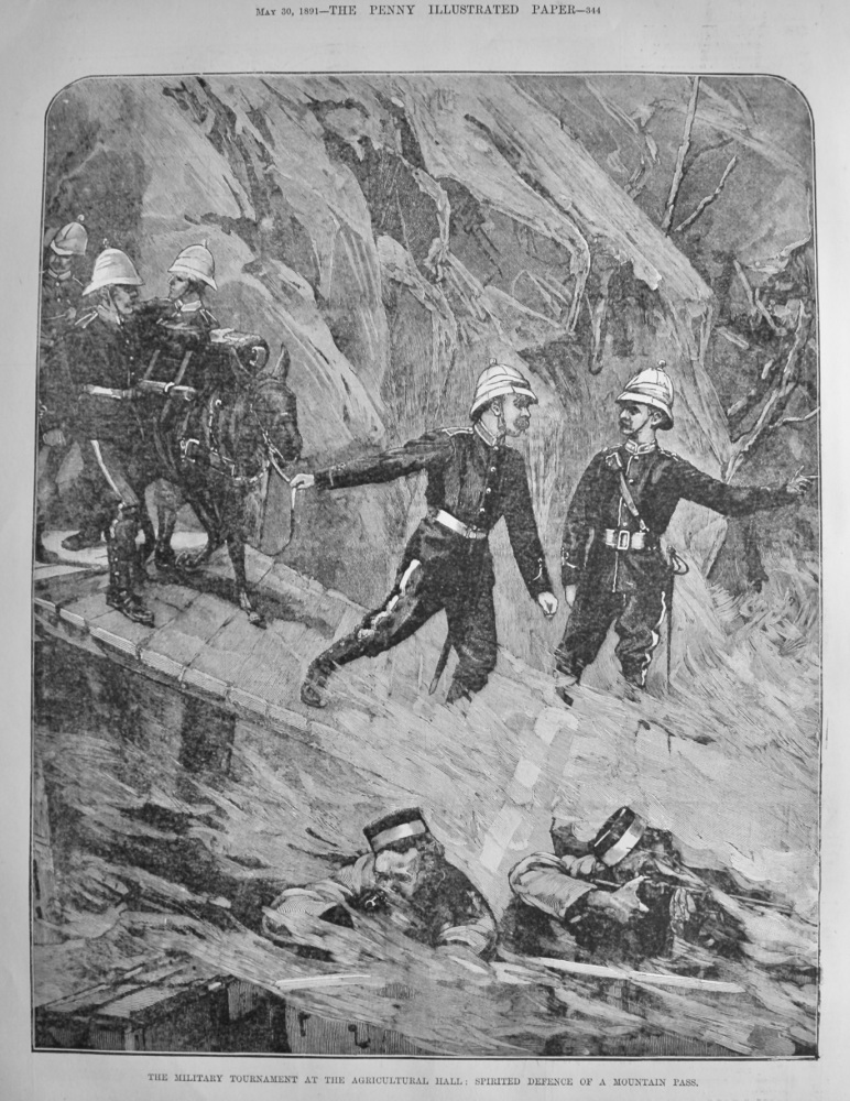 The Military Tournament at the Agricultural Hall :  Spirited Defence of a Mountain Pass.  1891.