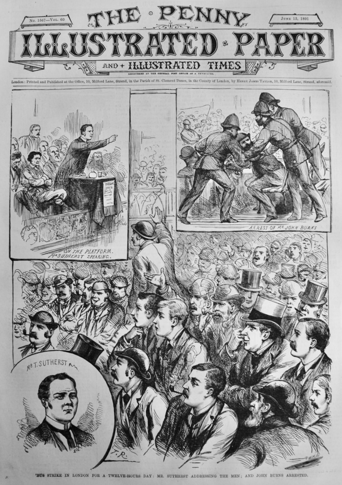 'Bus Strike in London for a Twelve-Hours Day :  Mr. Sutherst Addressing the Men ;  and John Burns Arrested.  1891.
