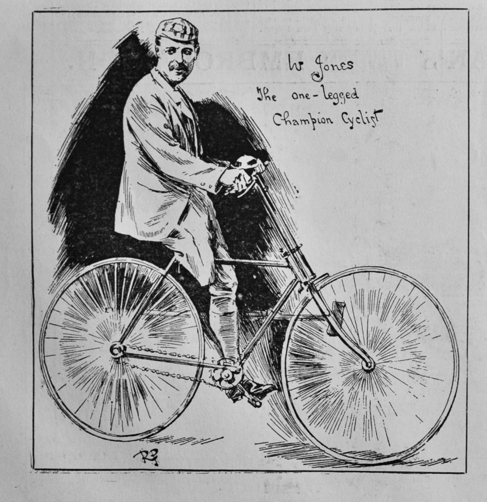 W. Jones the One-Legged Champion Cyclist.  1891.