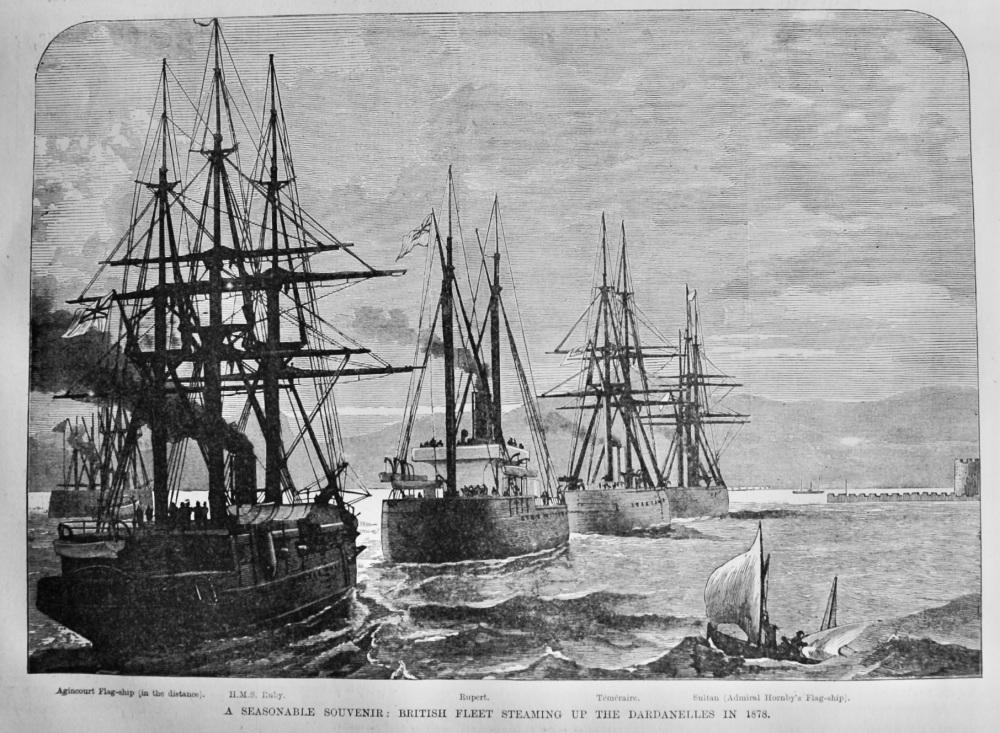 A Seasonable Souvenir :  British Fleet Steaming up the Dardanelles in 1878.