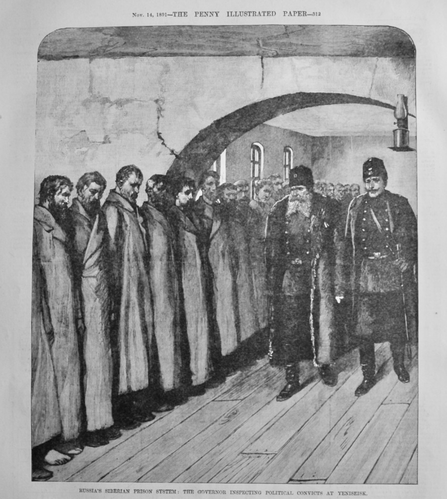 Russia's Siberian Prison System :  The Governor Inspecting Political Convicts at Yeniseisk.  1891.