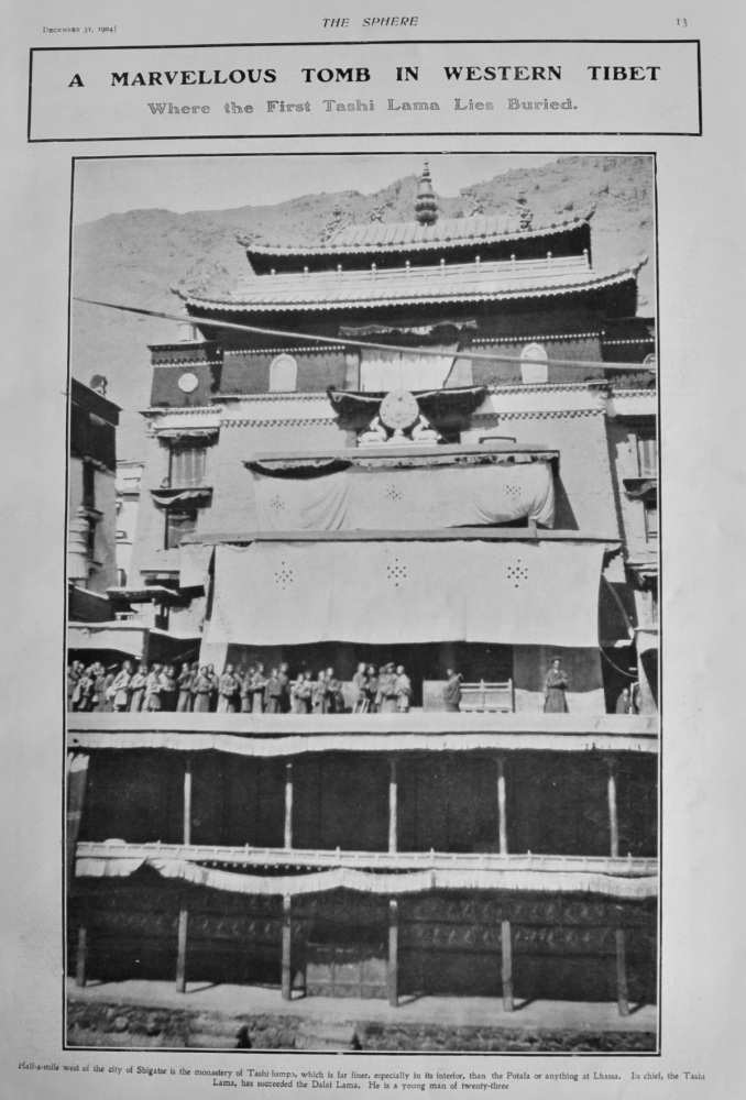 A marvellous Tomb in Western Tibet : Where the First Tashi Lama lies Buried.  1904.