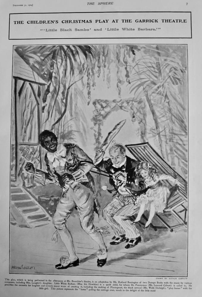 "The Children's Christmas Play at the Garrick Theatre. ""'Little Black Sambo' and 'Little White Barbara'""  1904."