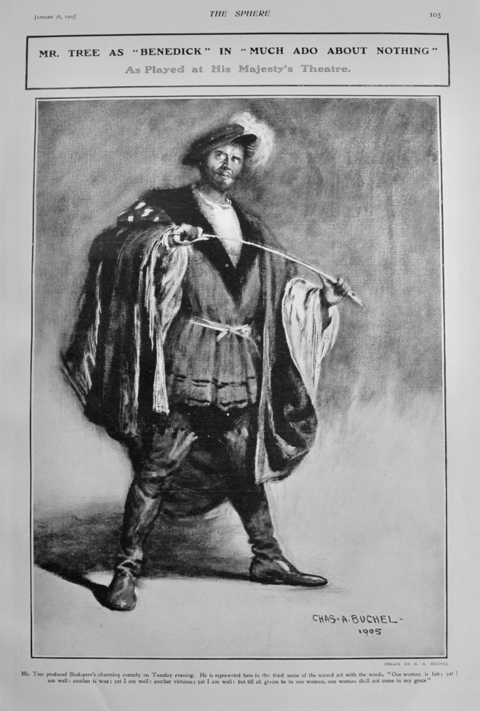 """Mr. Tree as """"Benedict"""" in """"Much Ado About Nothing""""  : As Played at His Majesty's Theatre.  1905."""