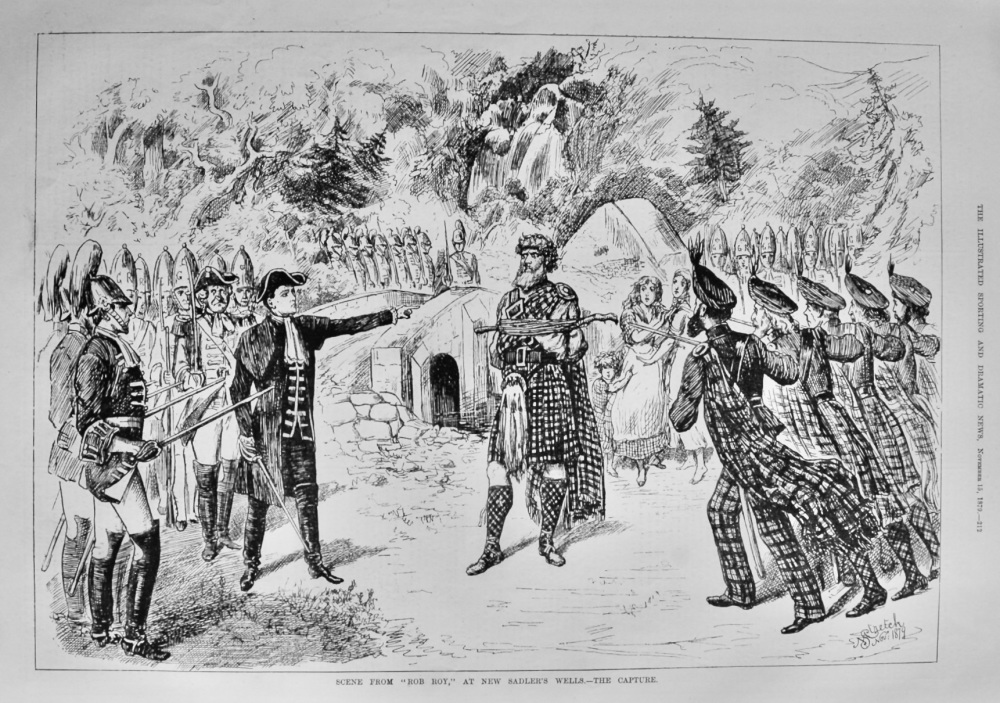 """Scene from """"Rob Roy,"""" at New Sadler's Wells.- The Capture.  1879."""