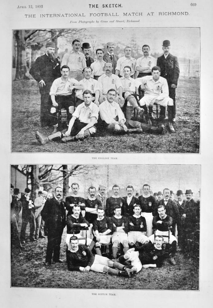 International Football Match at Richmond.  (England v. Scotland)  1893.