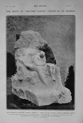 """The Birth of """"Mother Earth"""" - 36,000 Lb. of Marble. 1906"""