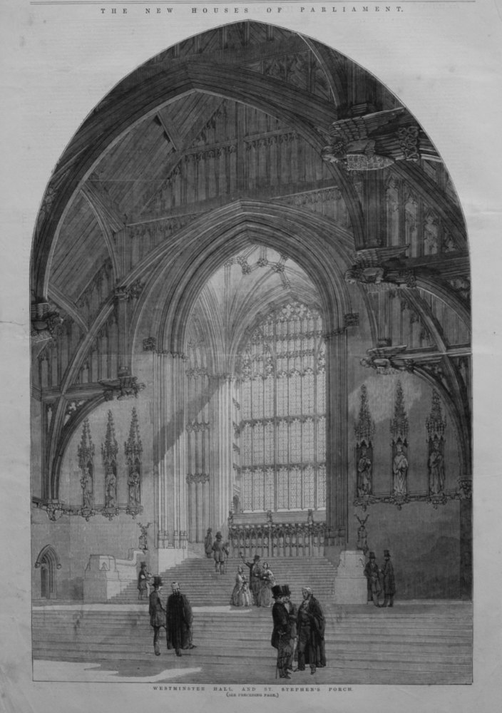Westminster Hall, and St. Stephen's Porch.