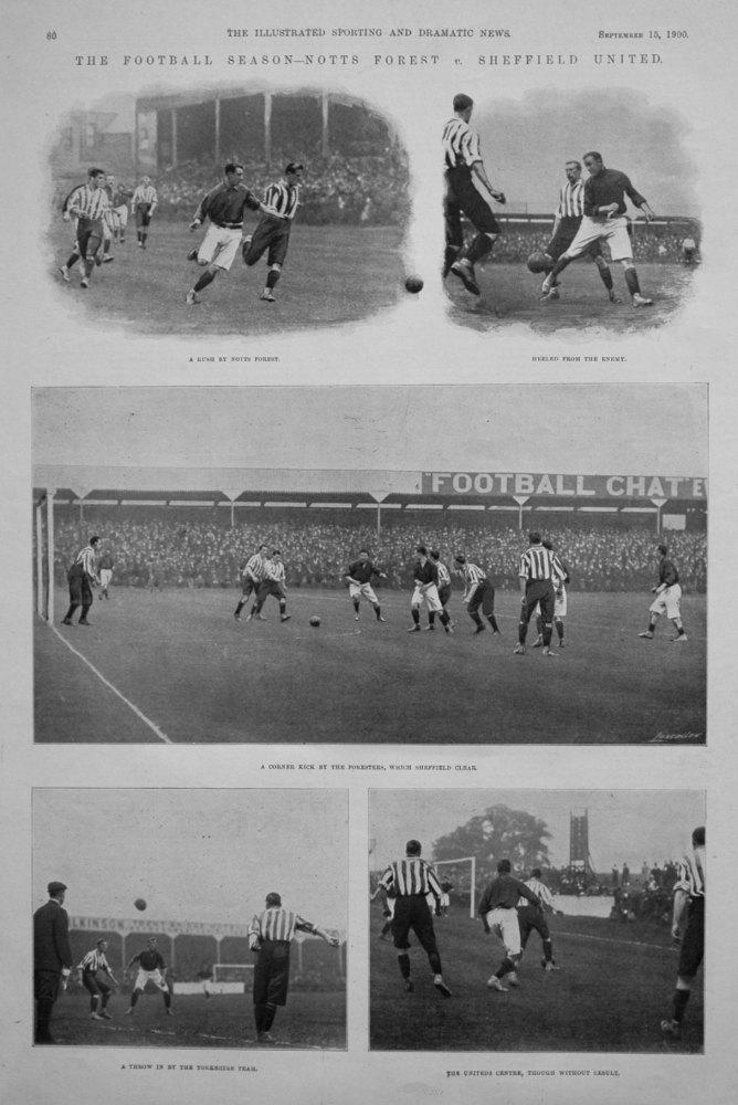 The Football Season - Notts Forest v. Sheffield United. 1900