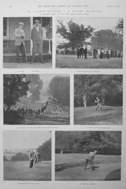 H. Vardon (Ganton) v. A. Tingey (Watford).