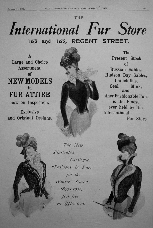 The International Fur Store. 1899