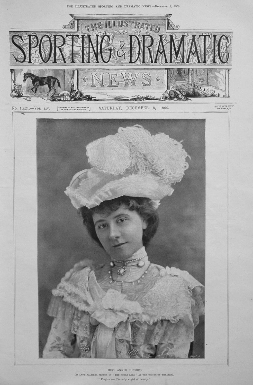 Miss Annie Hughes.