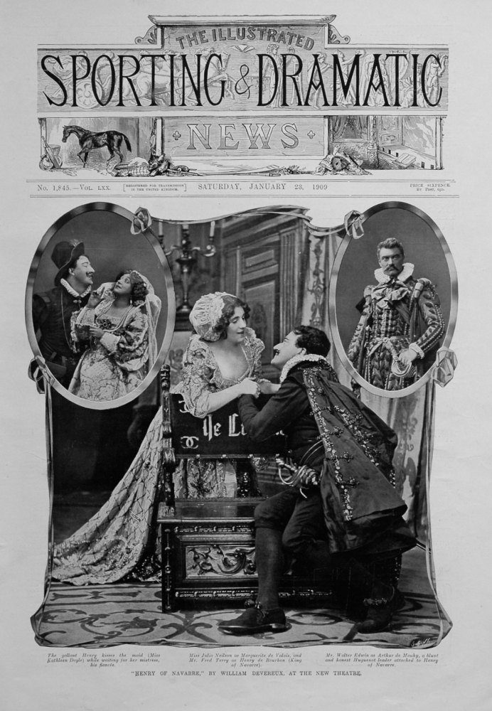 """""""Henry of Navarre,"""" By William Devereux, at the New Theatre. 1909"""