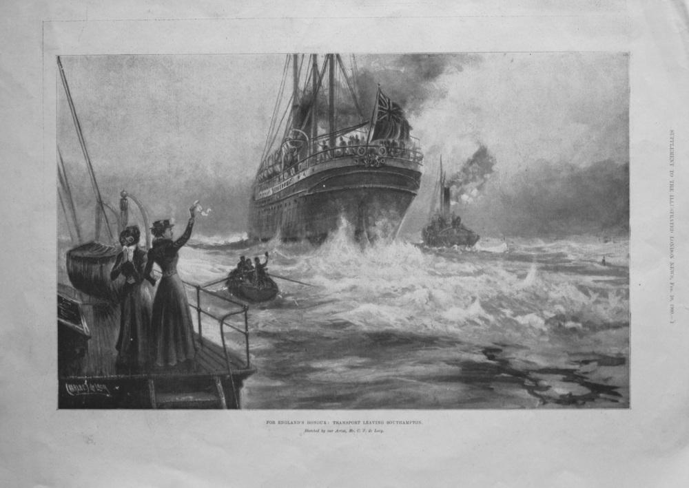 The English Honour : Transport Leaving Southampton. 1900