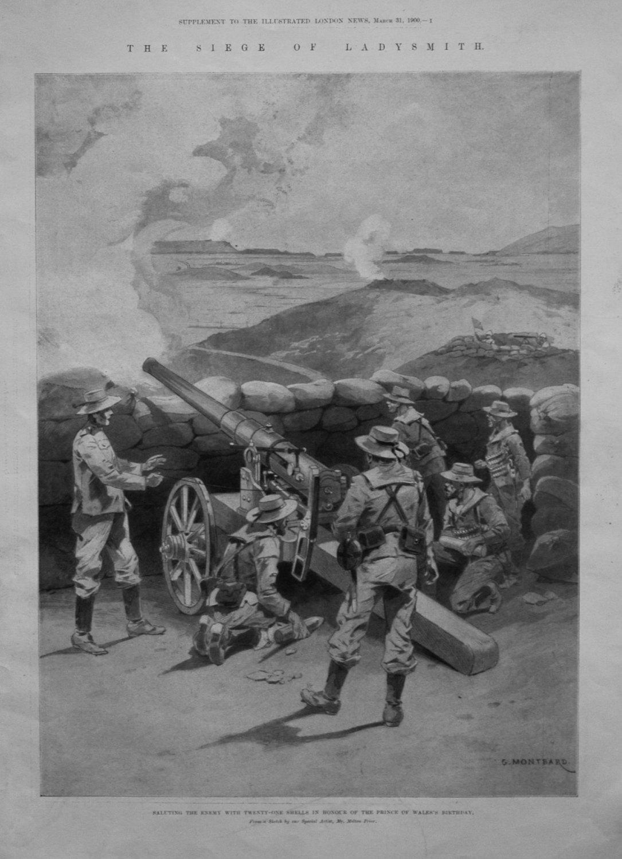 The Siege of Ladysmith. 1900