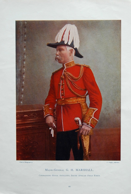 Major-General G.H. Marshall. Commanding Royal Artillery, South African Fiel